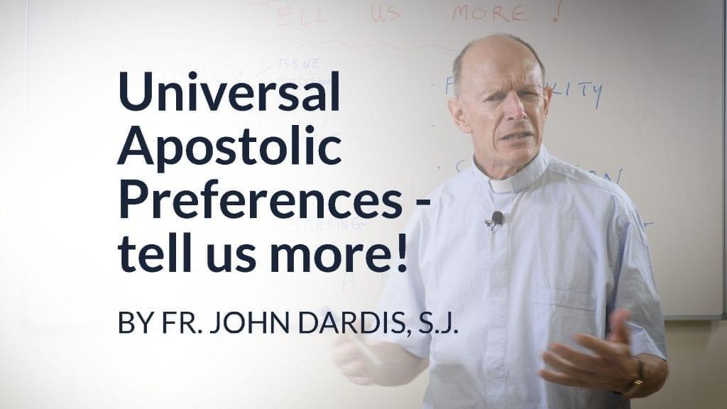 Universal Apostolic Preferences – tell us more!