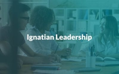 Ignatian Leadership Modules